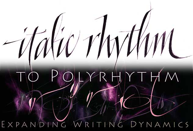 Italic Rhythm to Polyrhythm: Expanding Writing Dynamics